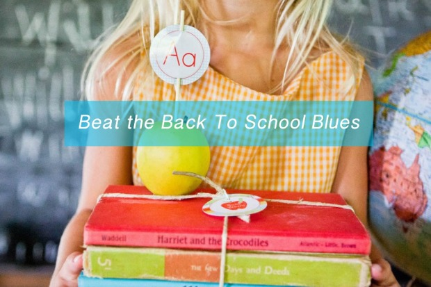 How To Beat the Back To School Blues